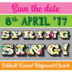 Spring! Sing 2017 - Save the Date